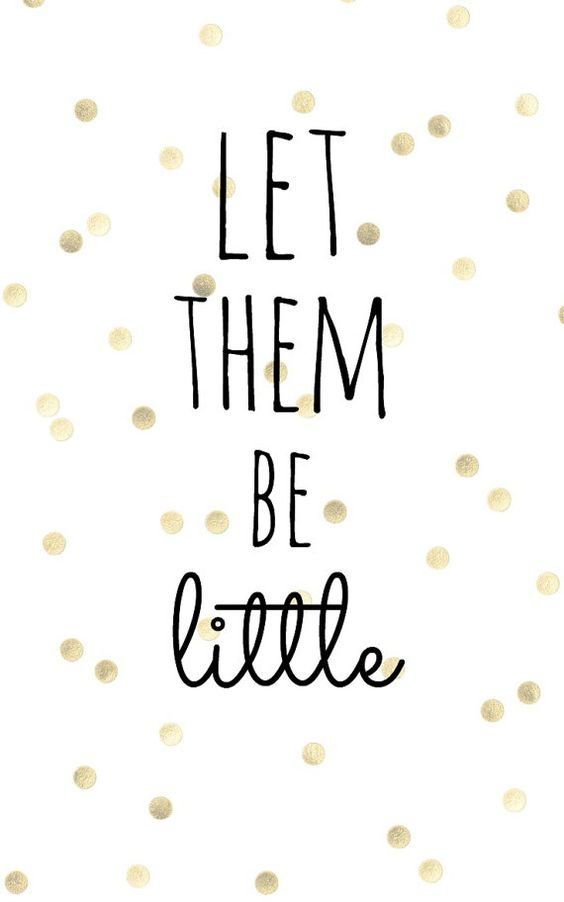 A Let them Be Little